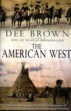 The American West - Brown, Dee