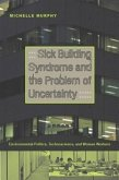 Sick Building Syndrome and the Problem of Uncertainty