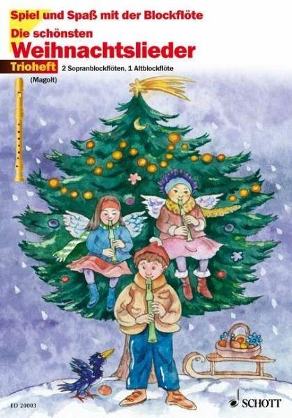 Schönsten Weihnachtslieder.Die Schönsten Weihnachtslieder Trioheft Für 2 Sopran Und 1 Altblockflöte Spielpartitur
