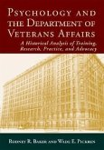 Psychology and the Department of Veterans Affairs: A Historical Analysis of Training, Research, Practice, and Advocacy