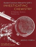 Investigating Chemistry: A Forensic Science Perspective: Student Solutions Manual
