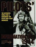 Pilots' Information File 1944: The Authentic World War II Guidebook for Pilots and Flight Engineers