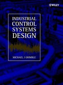 Industrial Control Systems Design - Grimble, Michael J.