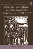 Ireland, Radicalism, and the Scottish Highlands, C.1870-1912