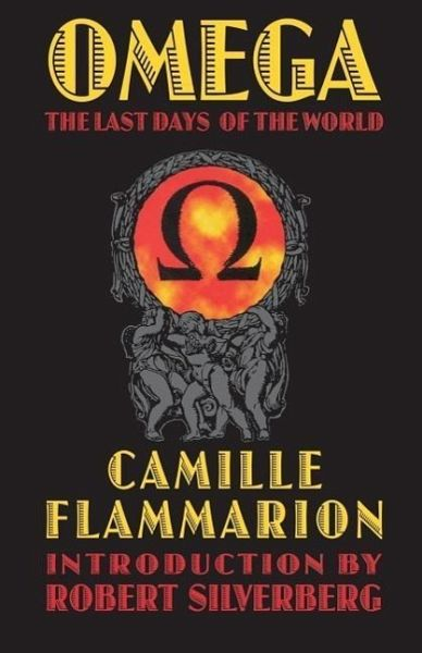 omega the last days of the world von camille flammarion englisches buch. Black Bedroom Furniture Sets. Home Design Ideas