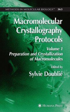 Macromolecular Crystallography Protocols 1 - Doublie, Sylvie (ed.)