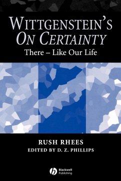Wittgenstein s On Certainty - Rhees; Phillips