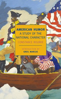 American Humor: A Study of the National Character - Rourke, Constance