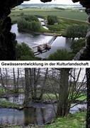 Gewässerentwicklung in der Kulturlandschaft