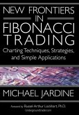 New Frontiers in Fibonacci Trading: Charting Techniques, Strategies, & Simple Applications
