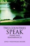 Two Countries Speak: Poems And Remembrances