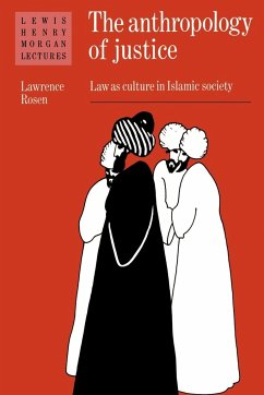 The Anthropology of Justice - Rosen, Lawrence