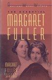 The Essential Margaret Fuller by Margaret Fuller