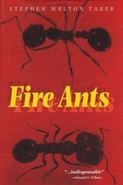 Fire Ants - Taber, Stephen Welton
