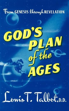 Gods Plan of Ages - Talbot, Louis T.