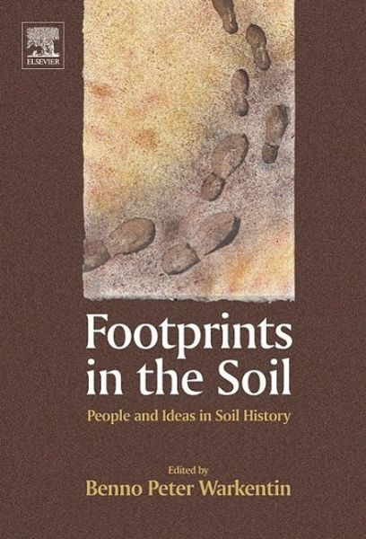 Footprints in the soil people and ideas in soil history for Soil and its origin