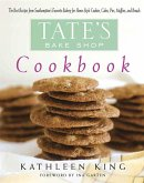 Tate's Bake Shop Cookbook: The Best Recipes from Southampton's Favorite Bakery for Homestyle Cookies, Cakes, Pies, Muffins, and Breads