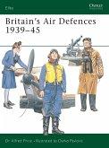 Britain's Air Defences 1939-45