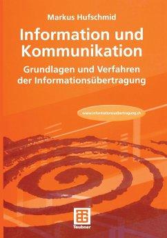 Information und Kommunikation - Hufschmid, Markus