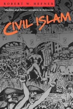 Civil Islam - Hefner, Robert W.