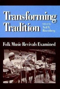 Transforming Tradition: Folk Music Revivals Examined