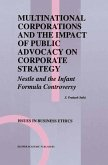 Multinational Corporations and the Impact of Public Advocacy on Corporate Strategy