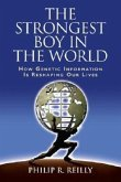 Strongest Boy World & Other Advent C CB: How Genetic Information Is Reshaping Our Lives