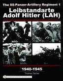 SS-Panzer-Artillery Regiment 1 Leibstandarte Adolf Hitler (LAH) in World War II