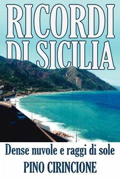 Ricordi Di Sicilia: Dense nuvole e raggi di sole