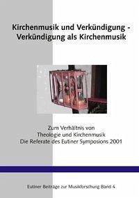 Kirchenmusik und Verkündigung - Verkündigung als Kirchenmusik