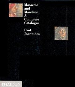 Masaccio & Masolino - Joannides, Paul