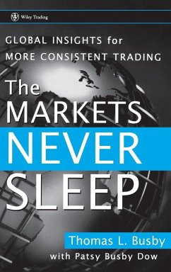 The Markets Never Sleep - Busby, Thomas L.;Dow, Patsy Busby