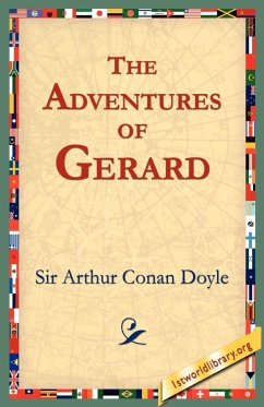 The Adventures of Gerard - Doyle, Arthur Conan