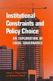 Institutional Constraints and Policy Choice: An Exploration of Local Governance