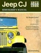 Jeep CJ Rebuilder´s Manual: 1972 to 1986
