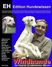 Windhunde - Ein Portrait 12 anerkannter Rassen - Glebe, Dirk
