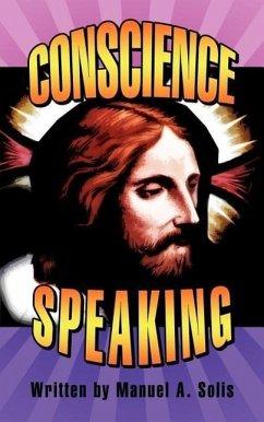 Conscience Speaking