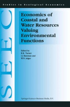Economics of Coastal and Water Resources: Valuing Environmental Functions - Turner
