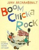 Boom Chicka Rock