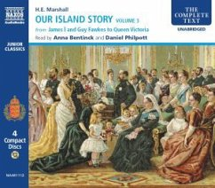 Our Island Story Volume 3: James I and Guy Fawkes to Queen Victoria - Marshall, H. E.