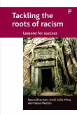 Tackling the Roots of Racism: Lessons for Success