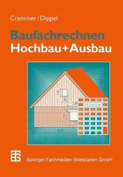 Hochbau / Baufachrechnen Bd.2 Bd.2 - Cremmer, Rolf; Dippel, Frank