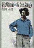 Walt Whitman and the Class Struggle