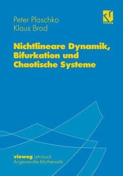 Nichtlineare Dynamik, Bifurkation und Chaotische Systeme - Plaschko, Peter; Brod, Klaus