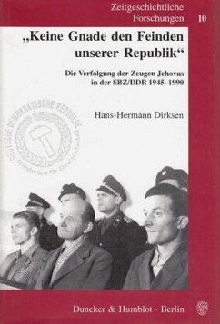 'Keine Gnade den Feinden unserer Republik' - Dirksen, Hans-Hermann