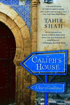 The Caliph´s House: A Year in Casablanca