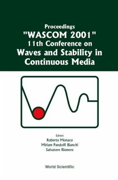 Waves and Stability in Continuous Media - Proceedings of the 11th Conference on Wascom 2001