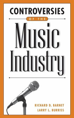 Controversies of the Music Industry - Barnet, Richard; Burriss, Larry