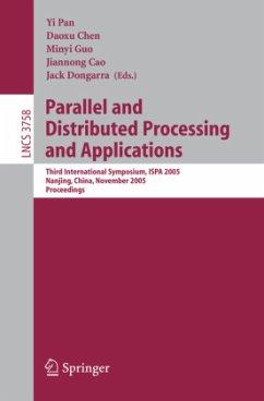 Parallel and Distributed Processing and Applications - Pan, Yi / Chen, Daoxu / Guo, Minyi / Cao, Jiannong / Dongarra, Jack (eds.)