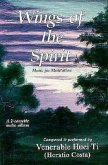 Wings of the Spirit: Music for Meditation